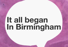 It All Began in Birmingham