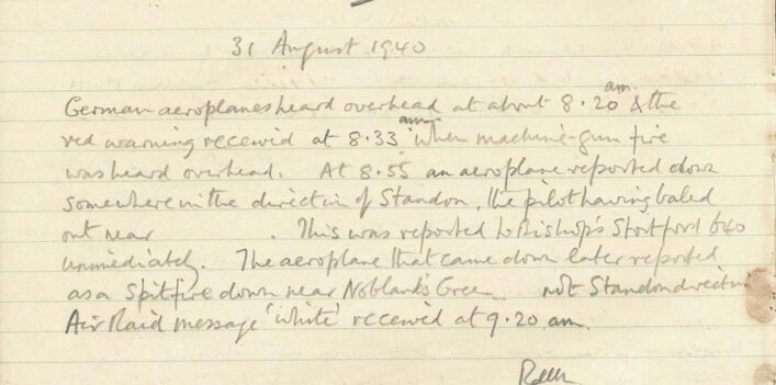 Page from warden Richard De La Mare's log book, Much Hadham where he mentions a downed spitfire and machine gun fire, August 1940  | HALS (ref (DE/X508/1)