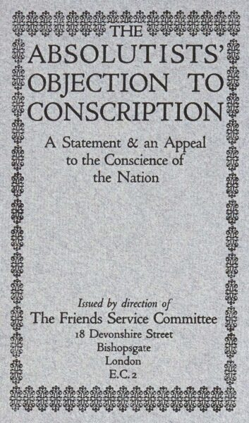 Front page of a Quaker conscientious objection pamphlet | HALS (ref NQ2/11A/3)